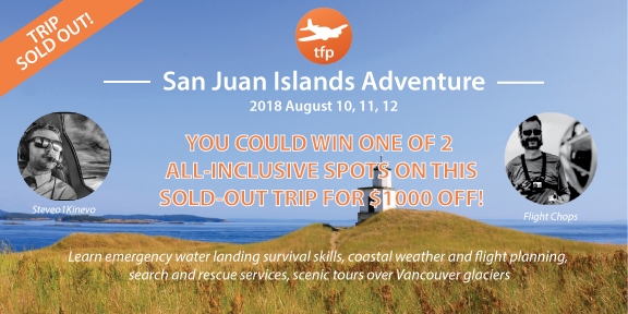 Announcing The Winners of TFP's SAN JUAN ISLANDS FLYING ADVENTURE 2018!